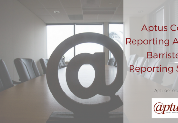 Aptus Court Reporting Acquires Barristers' Reporting Service
